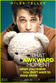 Miles Teller. I loved him in The Awkward Moment and he looks adorable cuddling a teddy bear :D