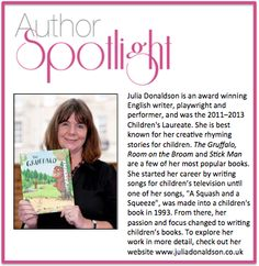 This week's #AuthorSpotlight: Julia Donaldson. #Stories for #children #kids #books