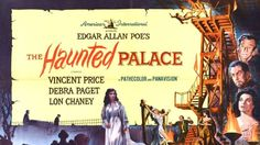 Merc With A Movie Blog: Don't Watch This Alone!: THE HAUNTED PALACE