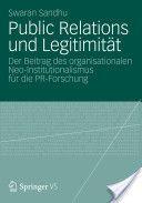 Sehr spannender Brückenschlag (PR-Forschung - Neo-Institutionalismus): Public Relations und Legitimität.