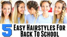 5 EASY Hairstyles || EASY HAIRSTYLES FOR BACK TO SCHOOL!