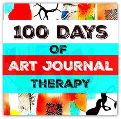 100 art and writing journal directives for 100 days to support you to heal your emotional pain.