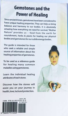 Gemstones and The Power of Healing By Dr. Eve  This guide provides the reader with the history of gemstones and their multiple abundant benefits for health, protection and prosperity.