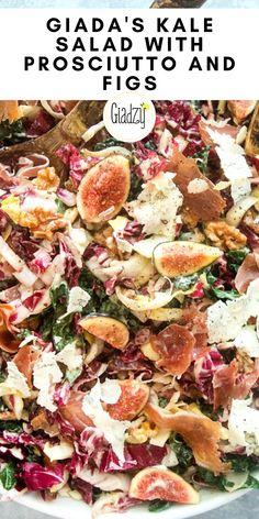 Giada Recipes, Salad Recipes, Vegetarian Recipes, Cooking Recipes, Healthy Recipes, Fig Salad, Kale Salad, Soup And Salad, Salads For A Crowd