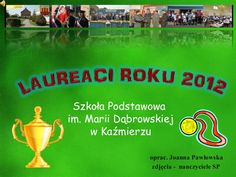 Szkoła Podstawowa im. Marii Dąbrowskiej w Kaźmierzu oprac. Joanna Pawłowska zdjęcia - nauczyciele SP