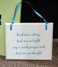 """Read me a story - tuck me in tight - prayer -kiss me goodnight Children Baptism Birth  Plaque Sign 11""""x9"""". $24.95, via Etsy."""