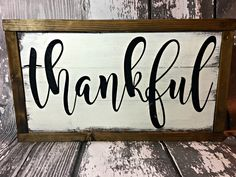Thankful Sign- Thanksgiving Sign - Dining Room Decor- Fall Sign - Farmhouse Sign - Rustic Thankful Sign - Framed Thankful Sign by BoardsAndBurlapDecor on Etsy https://www.etsy.com/listing/478073447/thankful-sign-thanksgiving-sign-dining