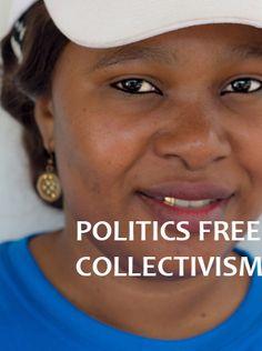 Politics Free Collectivism
