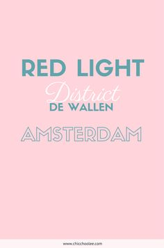 Rotlicht Viertel Amsterdam. Lese hier mehr über den berühmten Red Light District Amsterdam De Wallen.   http://www.chicchoolee.com/2016/04/rotlichtviertel-amsterdam/