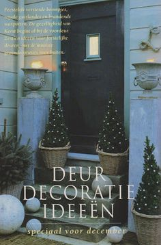 Meer dan 1000 idee n over kerst voordeuren op pinterest voordeurkransen kerstveranda en kransen - Home decoratie ideeen ...
