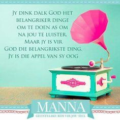 . Afrikaans, Thank You God, Inspirational Quotes, Motivational Quotes, Bible, Hart, Savior, Wisdom, Do Your Thing