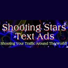 Drive quality traffic to your site and boost your sales! Free advertising solutions.Shooting Stars is shooting your traffic around the world.