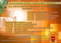 Annual Kathina Pinkama at Sarathchandra Buddhist Center , North Hollywood, CA is on November , 2013 North Hollywood, Community Events, November, November Born