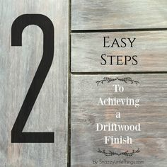 Achieve a Driftwood Finish in 2 Easy Steps                                                                                                                                                                                 More