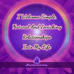 Today's Affirmation: I Welcome Simple, Natural And Enriching Relationships Into My Life <3 #affirmation #coaching It is not enough just to repeat words, while repeating the affirmation, feel and believe that the situation is already real. This will put more energy into the affirmation.
