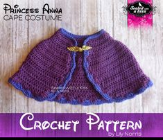 CROCHET PATTERN Only Cape pattern Princess by SWAKbyLilyNorris