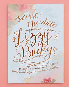 Lizzy and Bucky combined watercolor and copper-foiled calligraphy on their save-the-date cards, made by A Day in May. Simple Weddings, Real Weddings, Destination Weddings, Wedding Stationery, Wedding Invitations, Lake Leelanau, Unique Save The Dates, Always Love You, Save The Date Cards