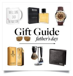 """""""Gift guide: Father's day"""" by michielsbritt ❤ liked on Polyvore featuring FOSSIL, Paco Rabanne, HUGO, Ray-Ban, men's fashion, menswear, polyvorecontest, polyvorefashion and fathersdaygiftguide"""