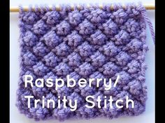 How to Knit the Raspberry Stitch or Trinity Stitch - Knitting Story