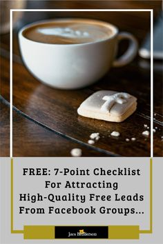 FREE: 7-Point Checklist For Attracting High-Quality Free Leads From Facebook Groups...     Just click the send to messenger button below