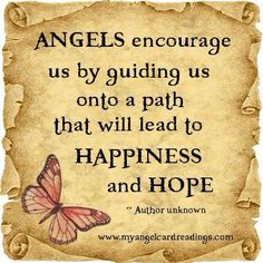 Angels encourage us <>< if we let them, if we're open to hearing their encouragement in our hearts!