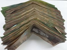 Worthless Bolivars, now tightly controlled in Venezuela.