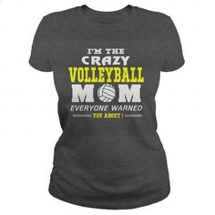 CRAZY VOLLEYBALL MOM - #womens #wholesale sweatshirts. ORDER NOW => https://www.sunfrog.com/LifeStyle/CRAZY-VOLLEYBALL-MOM-Dark-Grey-Ladies.html?60505