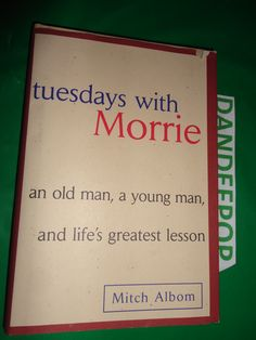 Tuesday's With Morrie 1997 Book find me at www.dandeepop.com