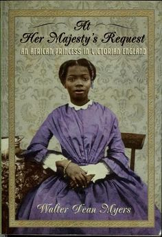 """Sarah Forbes Bonetta (""""The Dahomian Captive"""") was the subject of a book by Walter Dean Myers entitled At Her Majesty's Request: An African Princess in Victorian England. African Princess, African Girl, Trade Books, Between Two Worlds, Mystique, Black Books, Daughter Of God, My Escape, African American History"""