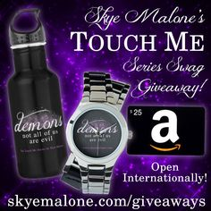 Skye Malone's Touch Me Series Swag Giveaway
