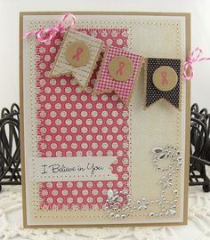 """Awesome """"I Believe In You"""" Pink Banner Breast Cancer Awareness Card...by Heather."""
