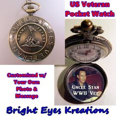 "$32.99 US VETERAN Pocket Watch Personalized Photo & Message w/31"" Chain OR 14"" Belt Chain Vintage Style by BrightEyesKreations on Etsy"