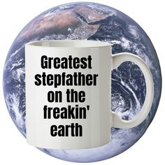 Stepfather gifts,Gift for Step father-Greatest stepfather on the freakin earth- Step dad, step daddy,Stepfather Present,Stepfather Mug