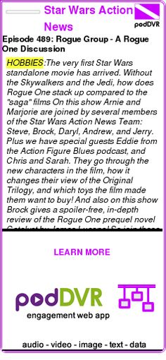 #HOBBIES #PODCAST  Star Wars Action News    Episode 489: Rogue Group - A Rogue One Discussion    READ:  https://podDVR.COM/?c=dc263b80-2856-289f-4b55-57bc089163e9