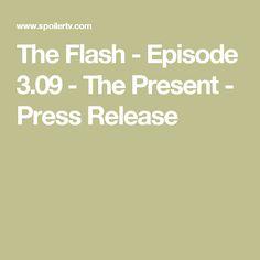 The Flash - Episode 3.09 - The Present - Press Release