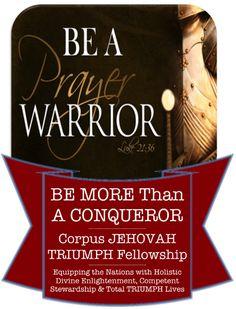 corpus-jehovah-triumph-fellowship-be-more-than-a-conqueror
