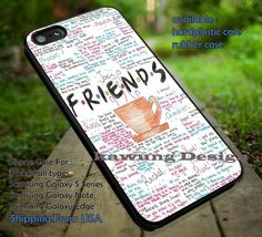 Friends Quotes Art iPhone 6s 6 6s  5c 5s Cases Samsung Galaxy s5 s6 Edge  NOTE 5 4 3 #movie #Friends dt