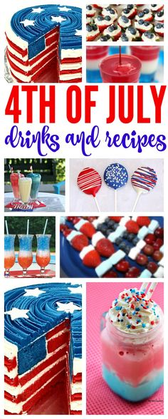 4th of July Drinks and Recipes! The BEST Patriotic Treats for Summer!