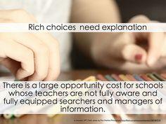 Rich choices