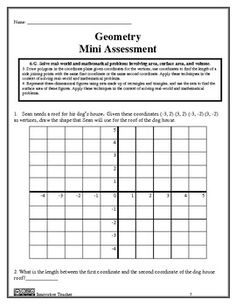 This Geometry 6th Grade Assessment - CCSS includes  Individual mini assessments for: - Geometry Standard 6.G.1 and 6.G.2 - Geometry Standard 6.G.3 and 6.G.4 A COMBINED Geometry Assessment which is a combination of the two mini assessments above (15 questions total) Answer Key And a Student Checklist provided.