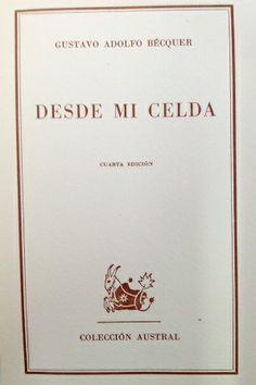 Desde mi celda / Gustavo Adolfo Bécquer - 4ª ed. - Madrid : Espasa-Calpe, 1968