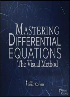 Mastering Differential Equations: The Visual Method PDF