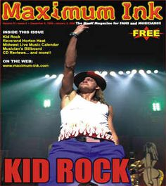 Kid Rock on the cover of Maximum Ink in December 1999 (oh no, the millenium bug!!) - photo by Paul Gargano