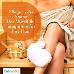 Pflege in der Sauna: Das Wohlfühlprogramm für Ihre Haut #sauna #pflege #wellness