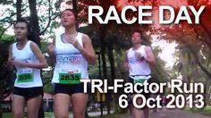 Race Day: Tri-Factor Run 2013
