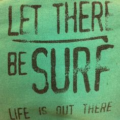 let there be surf