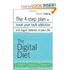Is there a sequel that addresses Pinterest addiction? The Digital Diet: The 4-step plan to break your tech addiction and regain balance in your life: Daniel Sieberg: 9780307887382: Amazon.com: Books