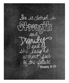 Look at this #zulilyfind! Proverbs 31:25 'Strength' Chalkboard Print #zulilyfinds