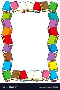 Frame from books - vector illustration. Frame Border Design, Boarder Designs, Page Borders Design, Borders Books, Borders For Paper, School Border, Boarders And Frames, School Frame, School Murals