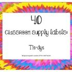 Tie-dye!  This is a set of 40 classroom supply labels perfect for a 60's-themed classroom! Each label has a picture of the item to help ESL students and pre-...  $2.00